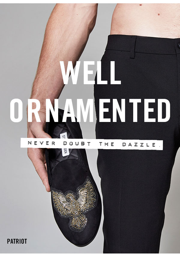 WELL ORNAMENTED: Never doubt the dazzle