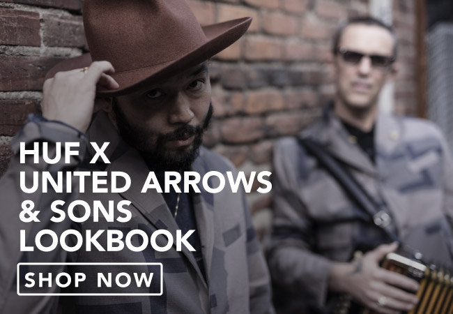 View The Huf x United Arrows Lookbook