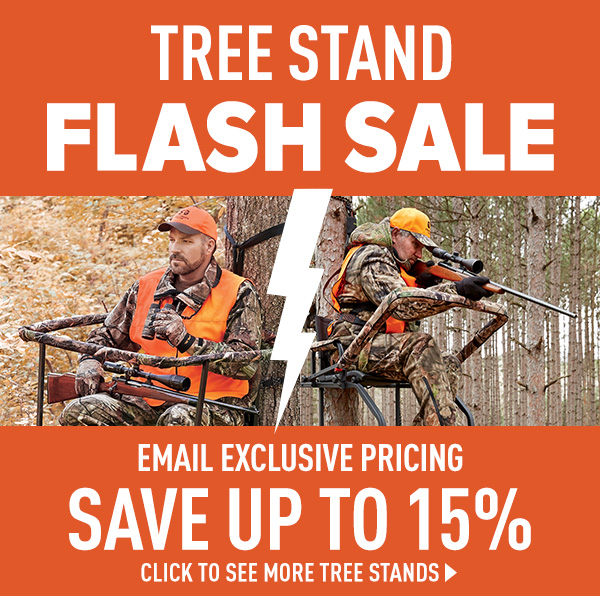 Tree Stand Flash Sale - Email Exclusive Pricing up to 15% Off!