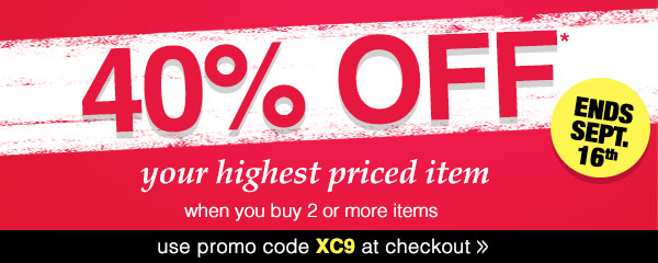 40% OFF your highest priced item, when you buy 2 or more items!
