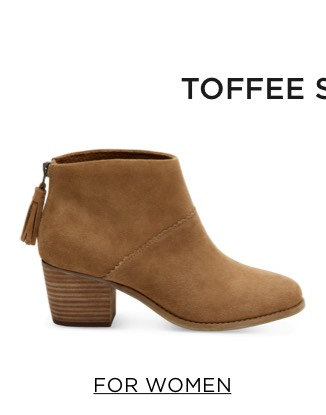 Toffee Suede - For Women