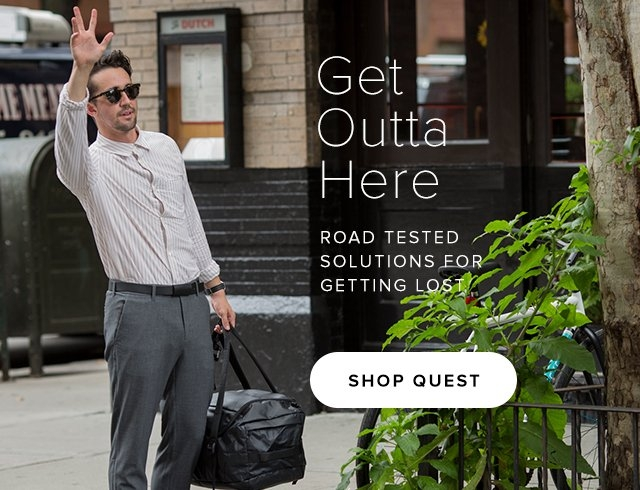 Get Outta Here — Road tested solutions for getting lost — Shop Quest