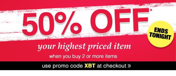 50% OFF your highest priced item, when you buy 2 or more items!