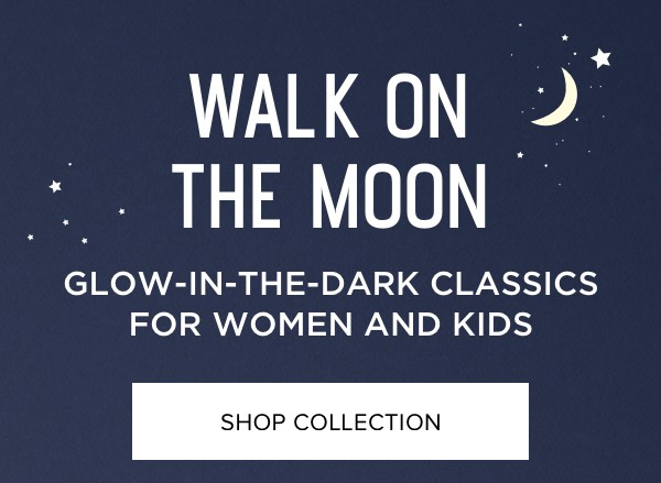 Glow-In-The-Dark Classics for Women and Kids - Shop Collection