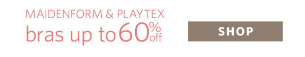 Shop Playtex & Maidenform Bra Sale