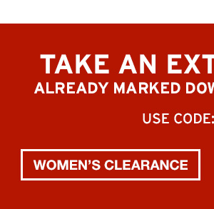 TAKE AN EXTRA 40% OFF | SHOP WOMEN'S CLEARANCE