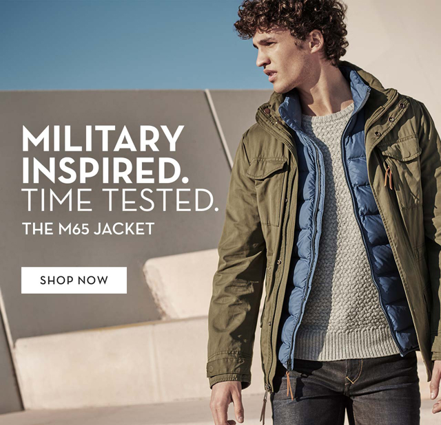 Military Inspired. Time Tested. The M65 Jacket Shop Now
