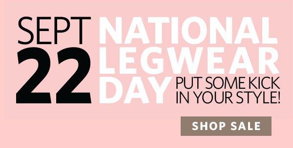 National Legwear Day is 9/22