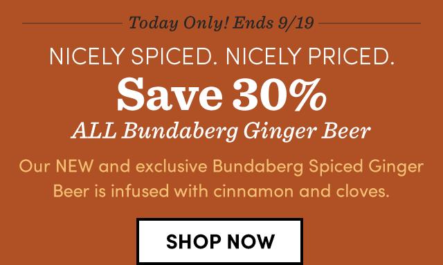 Save 30% ALL Bundaberg Ginger Beer.