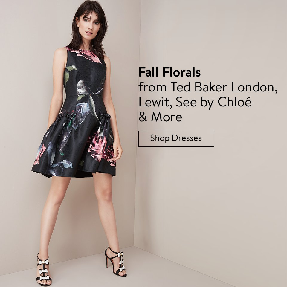Fall Florals from Ted Baker London, Lewit, See by Chloé & More | Shop Dresses