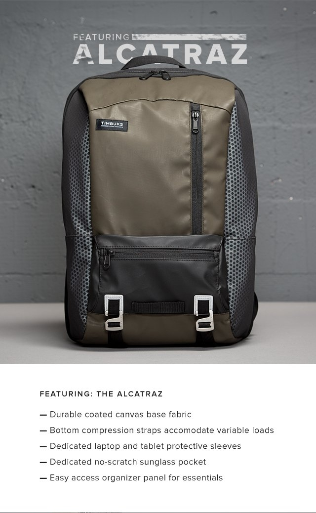 Featuring: The alcatraz | — Durable coated canvas base fabric — Bottom compression straps accommodate variable loads — Dedicated laptop and tablet protective sleeves — Dedicated no-scratch sunglass pocket — Easy access organizer panel for essentials