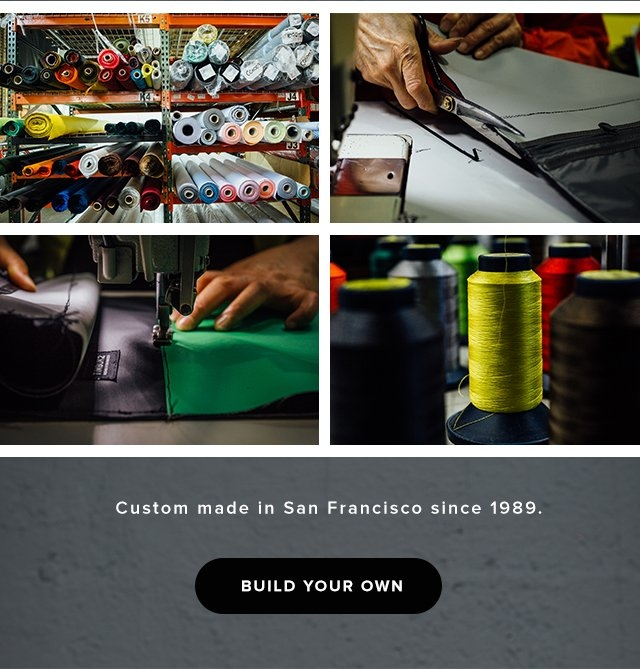 Custom made in San Francisco since 1989 | Build Your Own