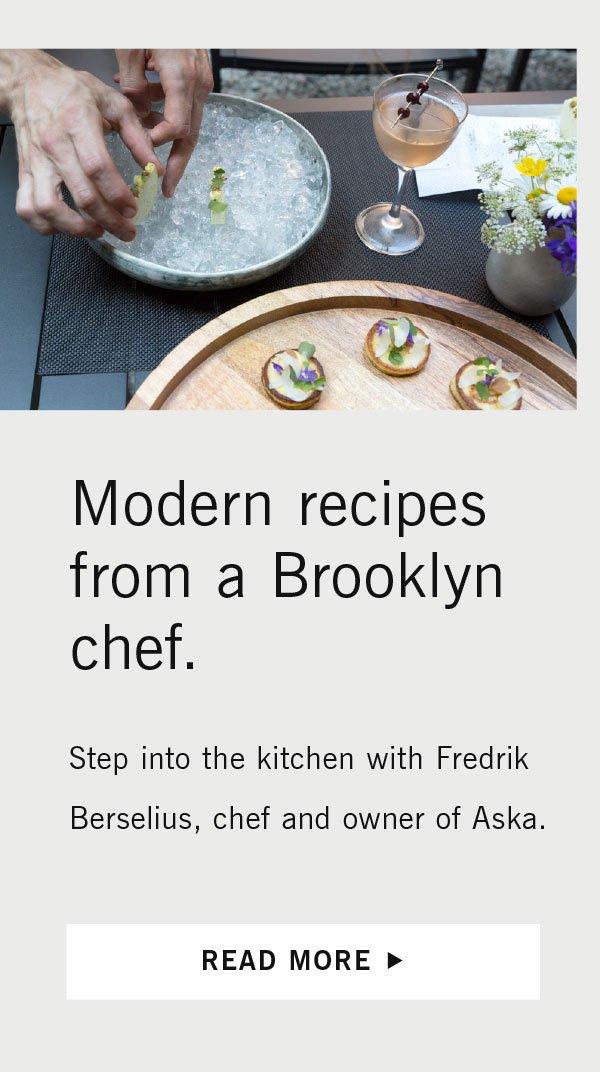 Modern recipes from a Brooklyn Chef