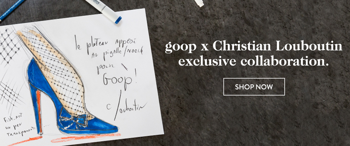 goop x Christian Louboutin exclusive collaboration