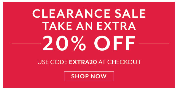 CLEARANCE SALE: Take an Extra 20% OFF