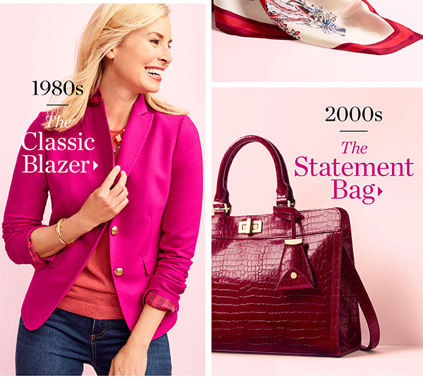 The Collection. 1980s The Classic Blazer. 2000s The Statement Bag.