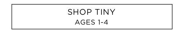 Shop Tiny: Ages 1-4