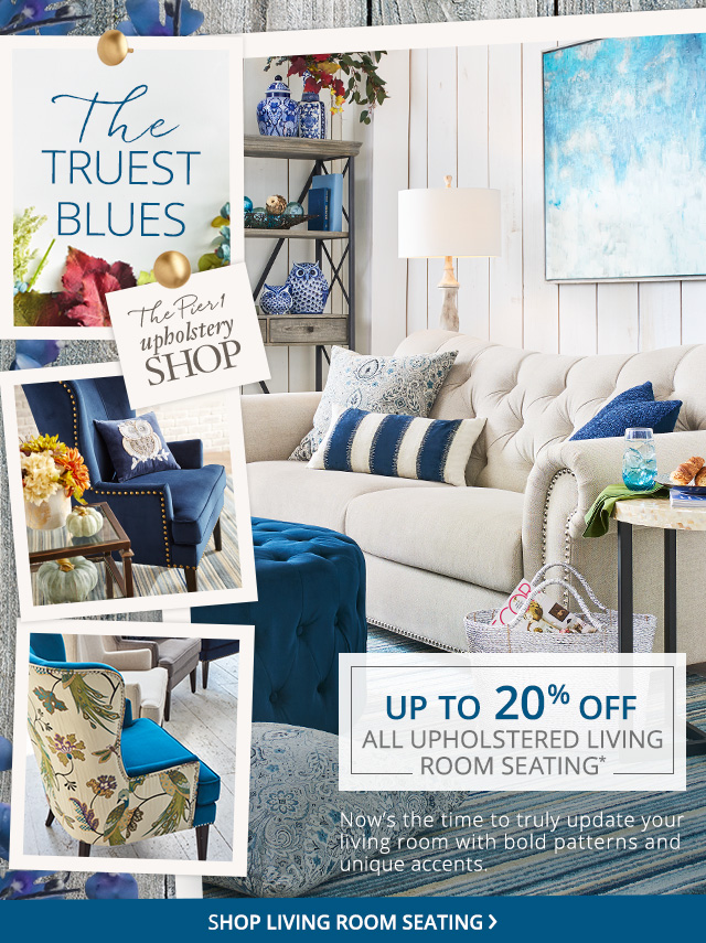 Up to 20% off all upholstered living room seating. Shop living room seating.