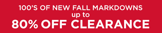 New Fall Markdowns, Save Up to 80%