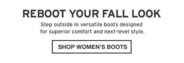 REEBOOT YOUR FALL LOOK | SHOP WOMEN'S BOOTS