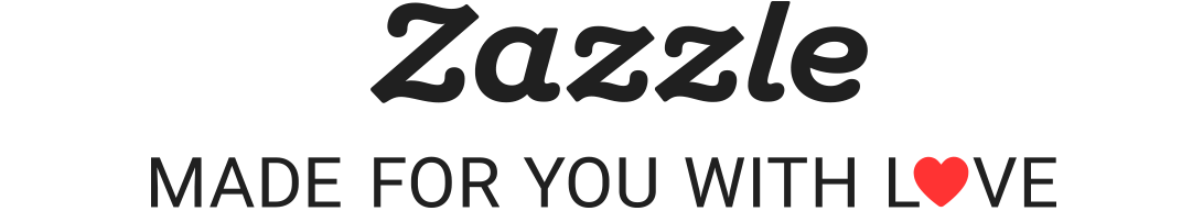 Zazzle - Made For You With Love