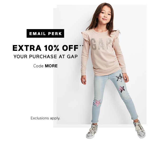 EXTRA 10% OFF** YOUR PURCHASE AT GAP