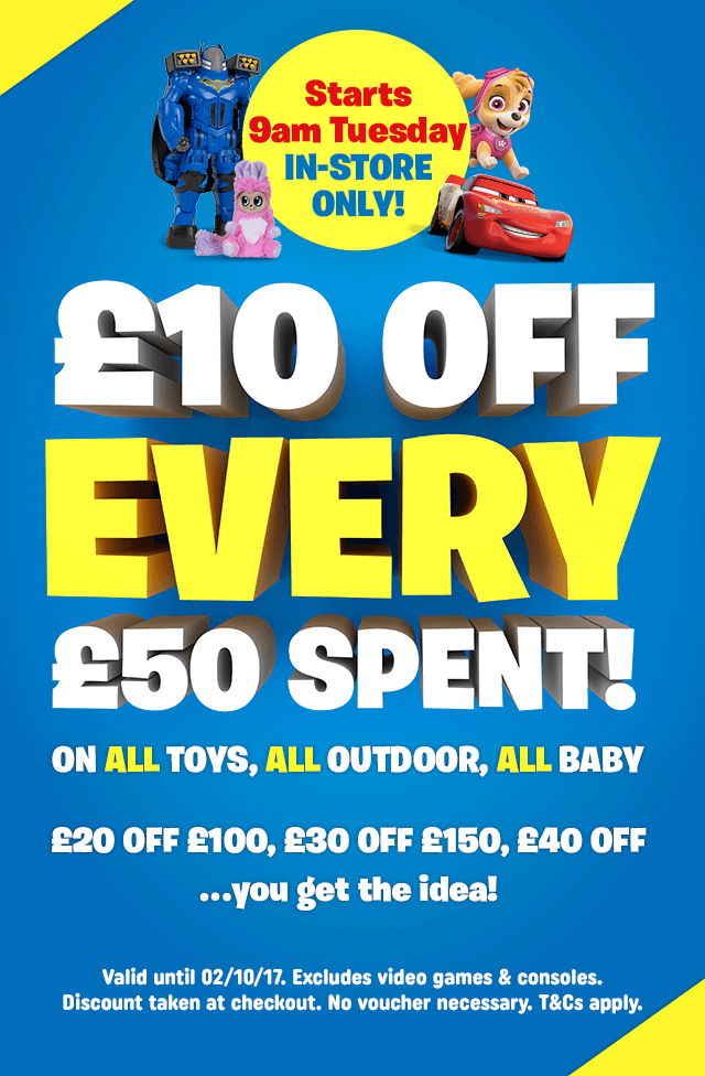 £10 Off EVERY £50 Spent In-store - Starts 9am Tomorrow!