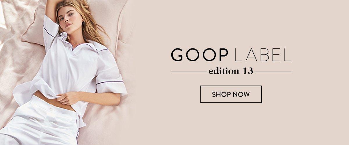 Goop Label, Edition 13