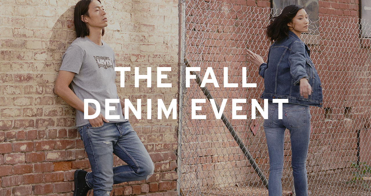 Fall denim event. Featuring men's and women's jeans from $37