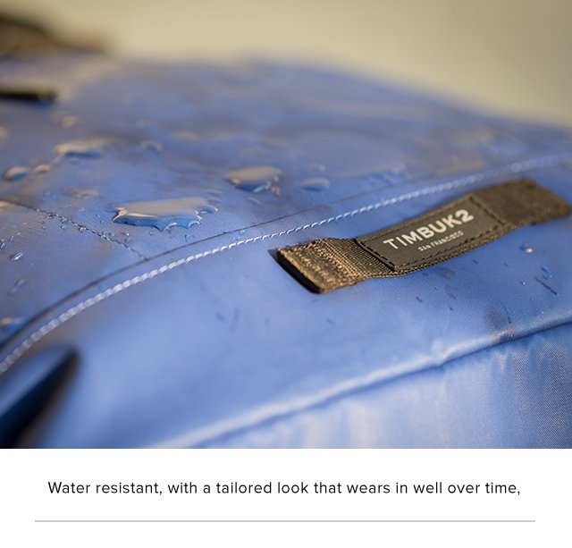 Water resistant, with a tailored look that wears in well over time.
