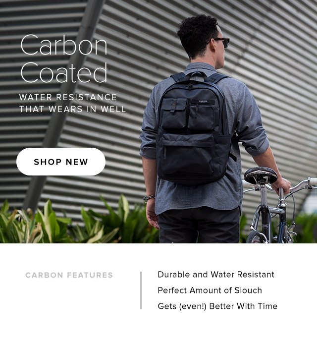 Carbon Coated | Water Resistance that Wears in Well | Shop New | Carbon Features: • Durable and Water Resistant • Perfect Amount of Slouch • Gets (even!) Better With Time