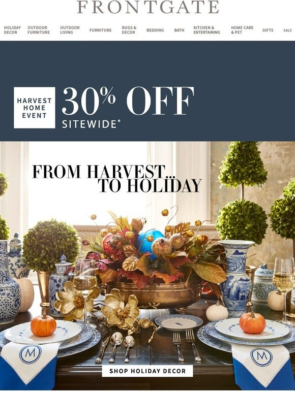 . Frontgate  Harvest Home Event  Save 30  sitewide   Milled