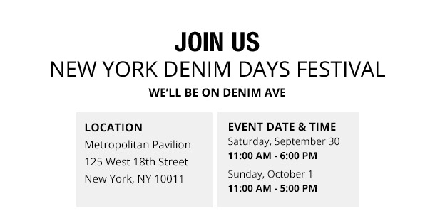 JOIN US New York Denim Days Festival. We'll be on Denim Ave.