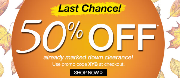 Last Chance 50% Off All Clearance!