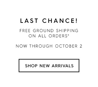 Last chance to get free standard shipping on all orders through October 2