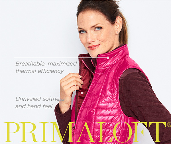 Primaloft. Feel the performance. Shop Outerwear