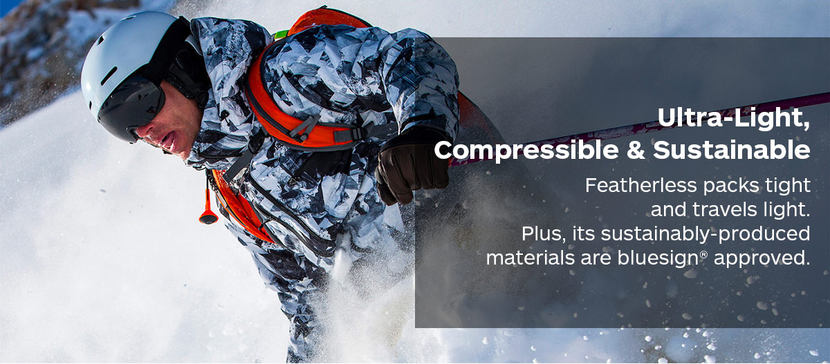 Ultra-Light, Compressible & Sustainable