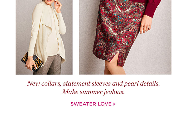 New collars, statement sleeves and pearl details. Make summer jealous. Shop Sweater Love