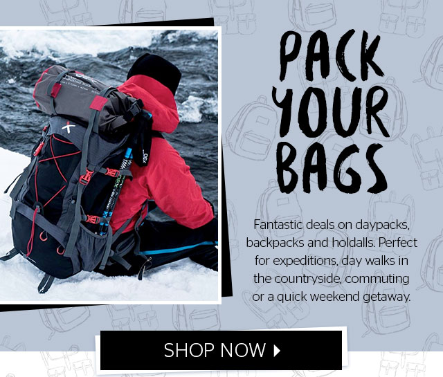 Pack your bags - fantastic deals on daypacks, backpacks and holdalls perfect for expeditions, day walks in the countryside, commuting  or quickly weekend getaway.