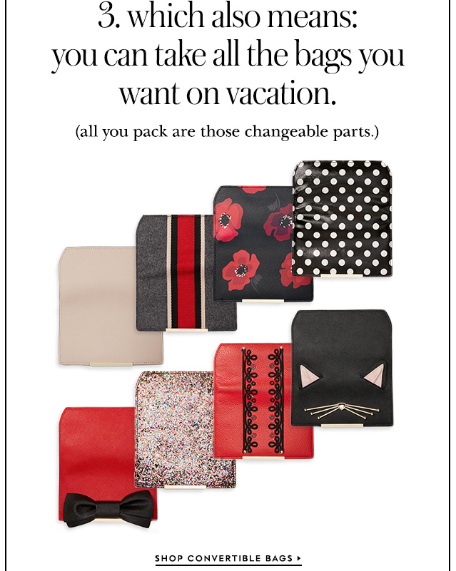 3. which also means: you can take all the bags you want on vacation