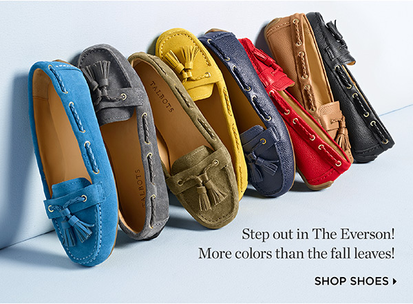 Step out in The Everson! More colors than the fall leaves! Shop Shoes