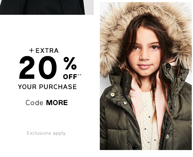 +EXTRA 20% OFF** YOUR PURCHASE