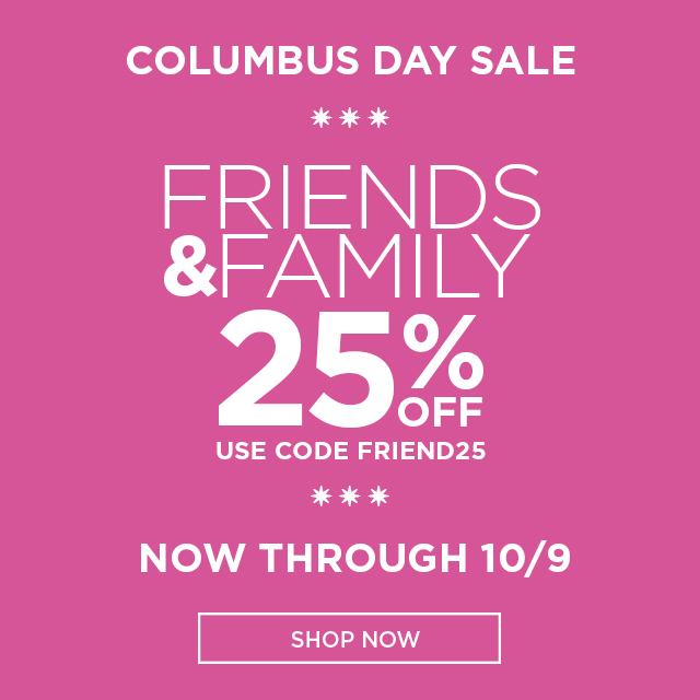 Shop Friends & Family