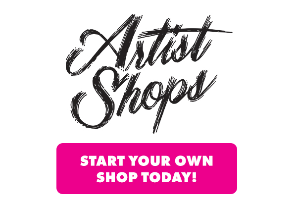 Sign up for an Artist Shop