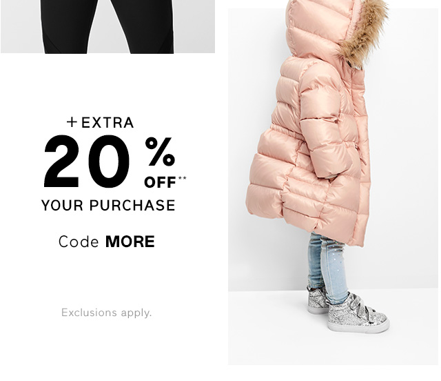 + EXTRA 20% OFF** YOUR PURCHASE