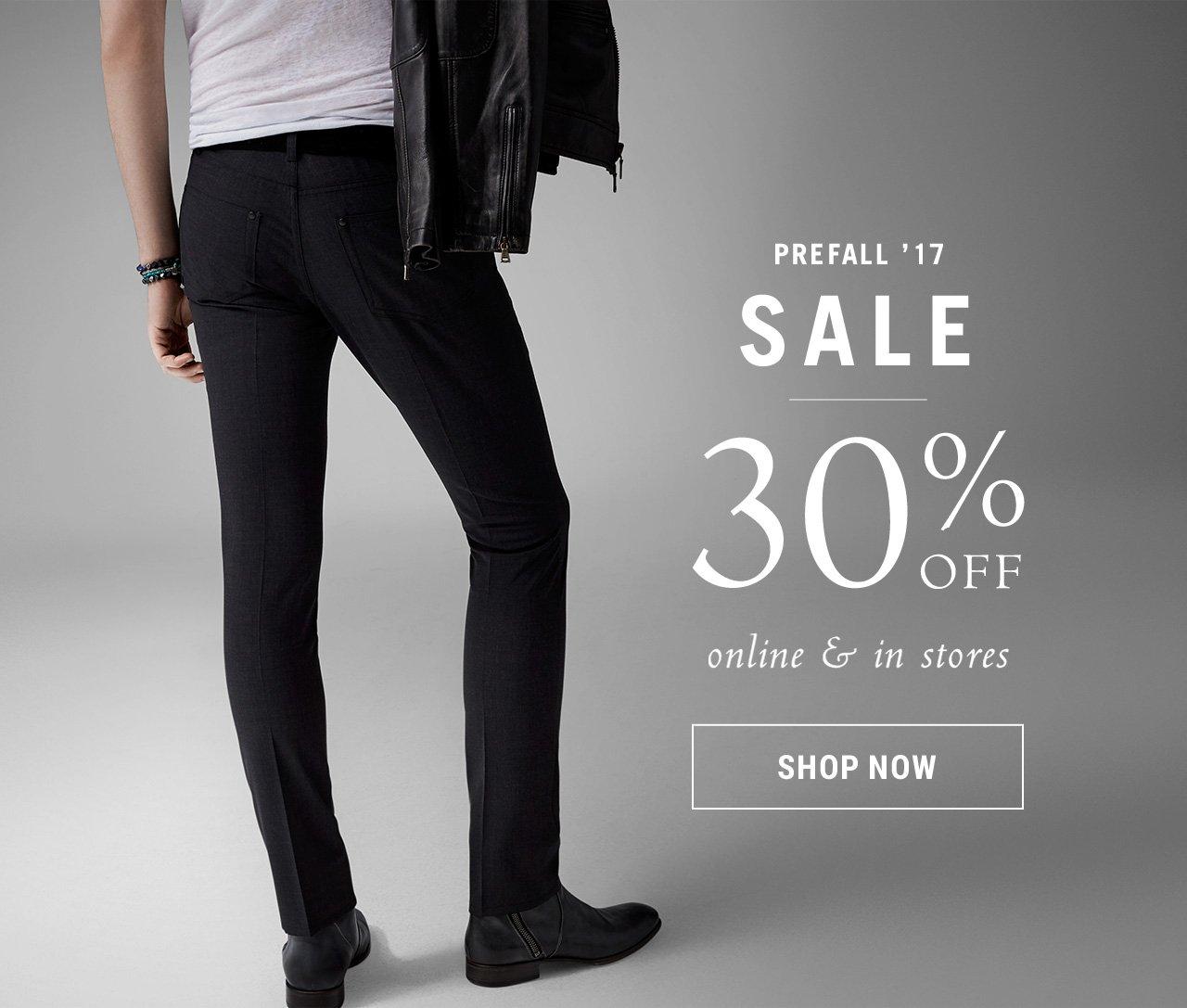 Prefall '17 sale - 30% off. Shop now!