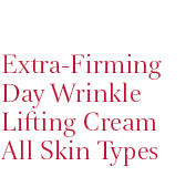 Extra-Firming Day Wrinkle Lifting Cream  All Skin Types