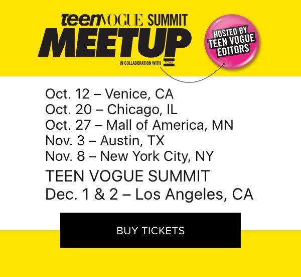 Teen Vogue Summit Meetup