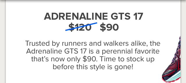 Adrenaline GTS 17 Now only $90