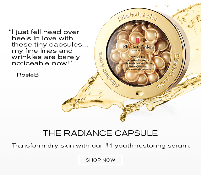 """I just fell head over heels in love with these tiny capsules... my fine lines and wrinkles are barely noticeable now!"" - RosieB. THE RADIANCE CAPSULE Transform dry skin with our #1 youth-restoring serum. SHOP NOW"